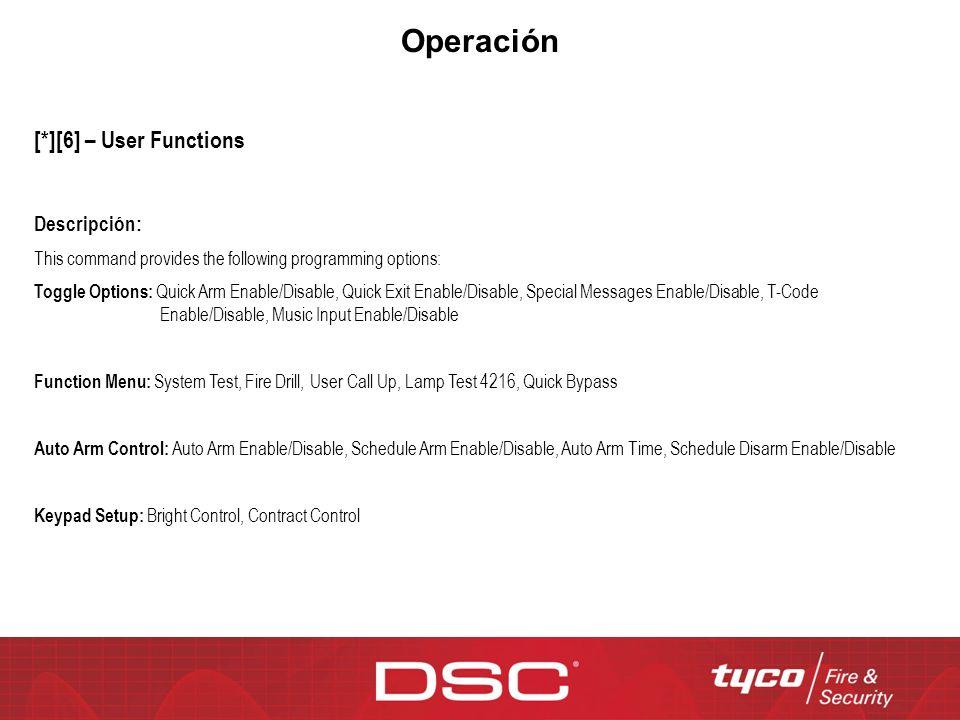 Operación [*][6] – User Functions Descripción: